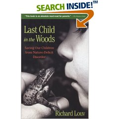 Last Child in the Woods Paperback Book
